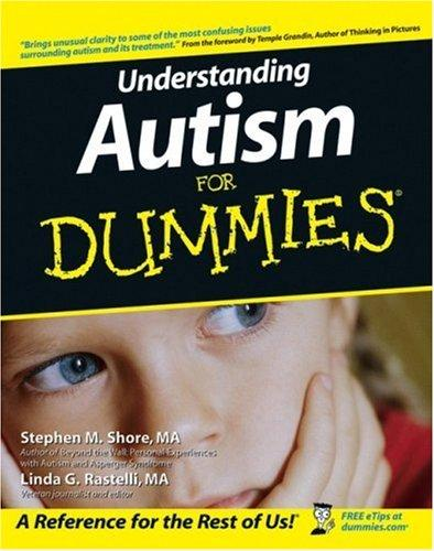Understanding autism for dummies by Stephen M. Shore