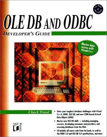 Ole Db and Odbc Developer's Guide by Chuck Wood