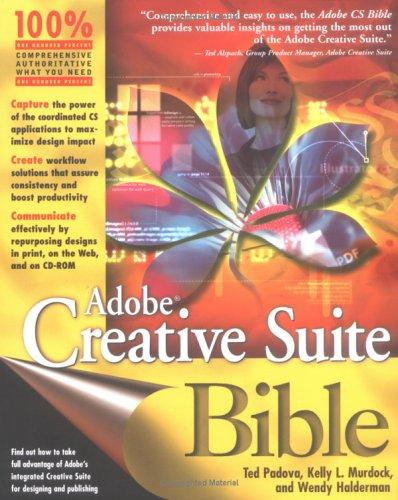 AdobeCreative Suite Bible by Kelly L. Murdock