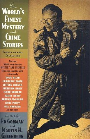 The World's Finest Mystery and Crime Stories by Martin H. Greenberg