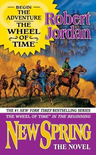 New Spring: The Novel (Wheel of Time, 15)