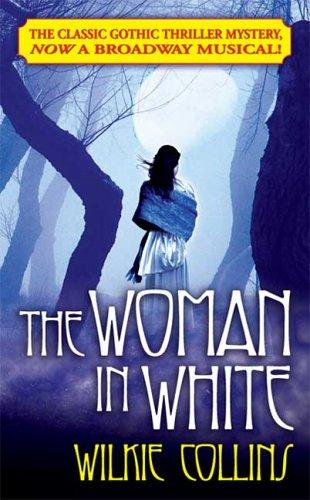 The Woman in White (Tor Classics) by Wilkie Collins