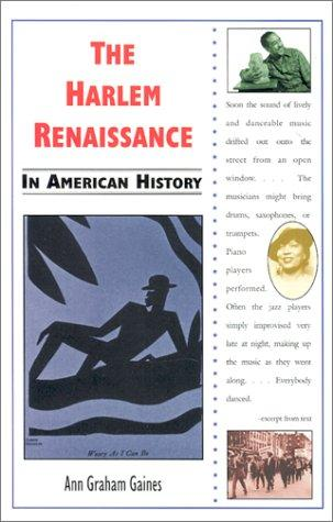 The Harlem Renaissance in American history by Ann Gaines