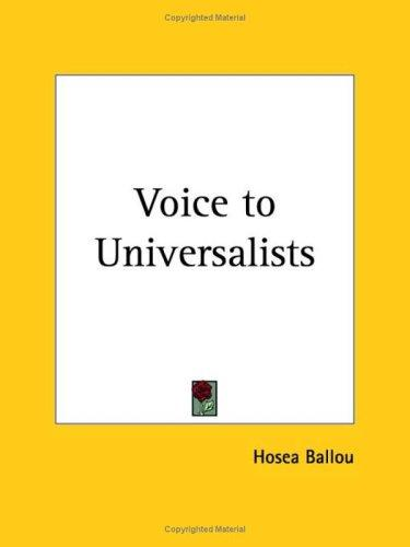 Voice to Universalists by Hosea Ballou
