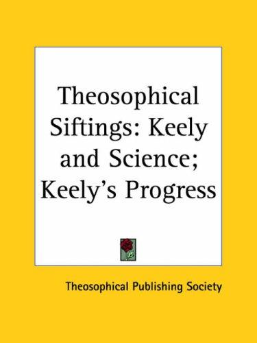 Theosophical Siftings by Publish Theosophical Publishing Society