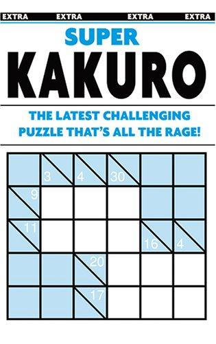 Super Kakuro Puzzle Book by Modern Publishing
