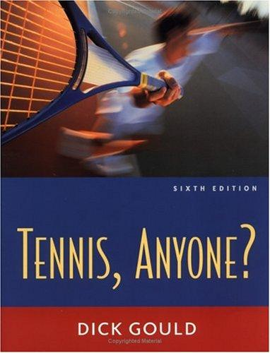 Tennis Anyone? by Richard H Gould