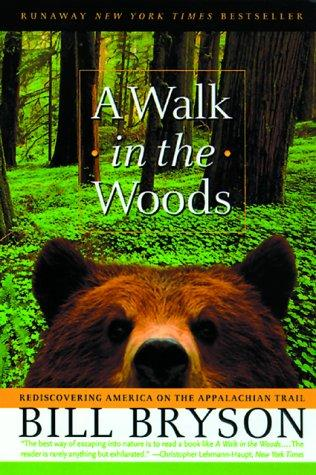 A Walk in the Woods: Rediscovering America on the Appalachian Trail (Official Gu
