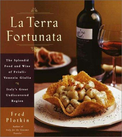 La Terra Fortunata by Fred Plotkin