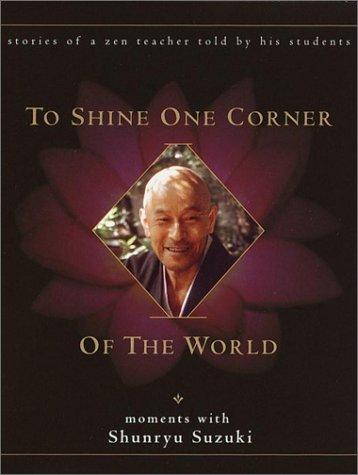 To Shine One Corner of the World by David Chadwick