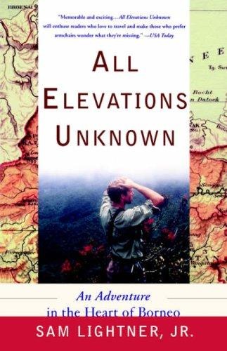 All Elevations Unknown by Sam Jr Lightner