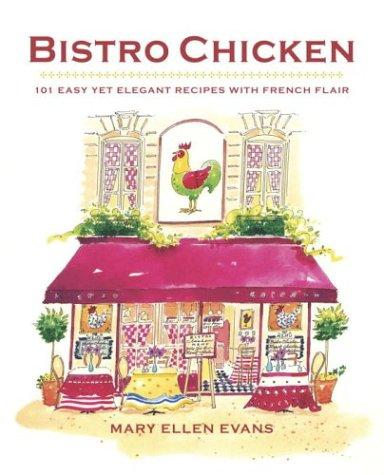 Bistro Chicken by Mary Ellen Evans