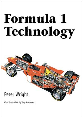 Formula 1 Technology by Peter G. Wright