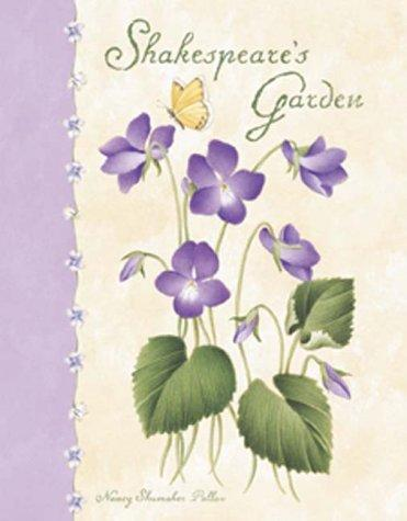 Shakespeare's Garden by Nancy Shumaker Pallan