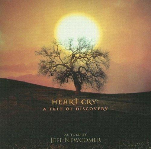 Heart Cry by Jeff Newcomer