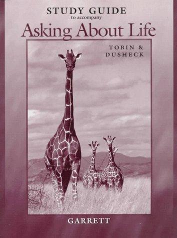 Study Guide to Accompany Asking About Life by Tobin