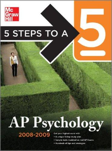5 Steps to a 5 AP Psychology, 2008-2009 Edition (5 Steps to a 5 on the Advanced Placement Examinations)