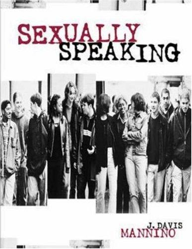 Sexually Speaking by Dr. J. Davis Mannino
