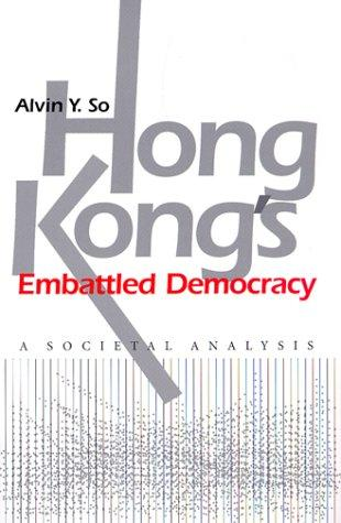 Hong Kong's embattled democracy by Alvin Y. So