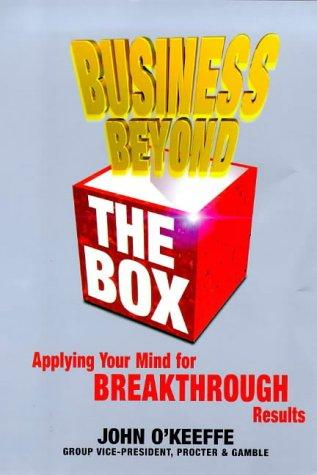 Business Beyond the Box by John O'Keefe