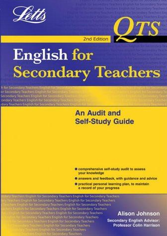 English for Secondary Teachers: An Audit And Self Study Guide (Qts: Audit & Self-Study Guides) by Alison Johnson