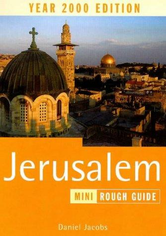 The Rough Guide to Jerusalem by Daniel Jacobs