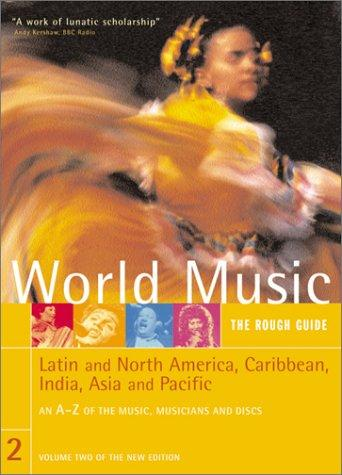 Rough Guide to World Music Volume Two by Simon Broughton, Mark Ellingham