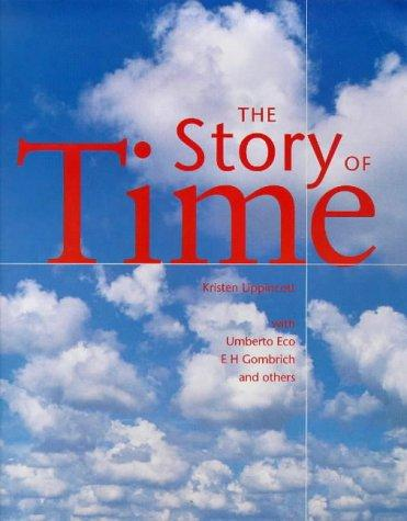 Story of Time by Kristen Lippincott, Umberto Eco, E. H. Gombrich, National Maritime Museum (Great Britain)