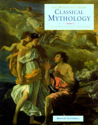 Classical Mythology by Cotterell, Arthur.