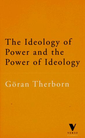 Image 0 of The Ideology of Power and the Power of Ideology (Verso Classic)