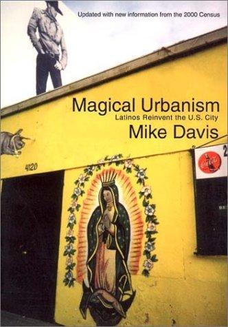 Image 0 of Magical Urbanism: Latinos Reinvent the U.S. Big City