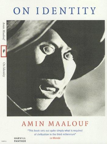 On Identity by Amin Maalouf