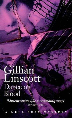 DANCE ON BLOOD (A NELL BRAY MYSTERY) by Gillian Linscott