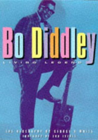 Bo Diddley, living legend by White, George R., George White