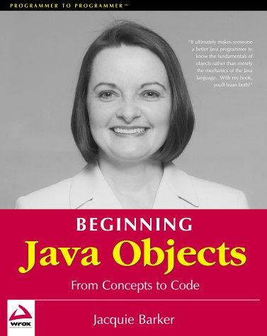 Beginning Java objects by Jacquie Barker