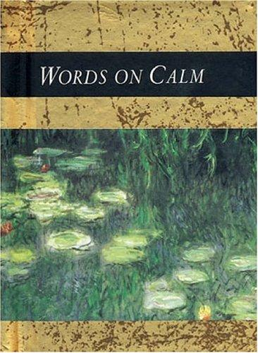 Words on Calm (Words for Life) by Helen Exley