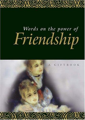 Words On The Power Of Friendship (Quotations) by Helen Exley