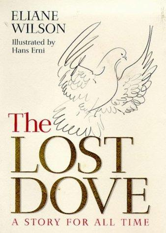 The lost dove by Eliane Wilson