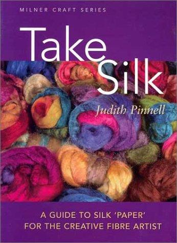 Take Silk by Judith Pinnell