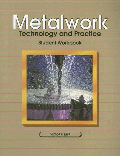 Metalwork Technology and Practice