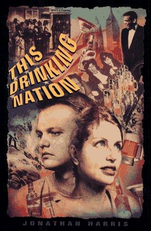 This drinking nation by Harris, Jonathan