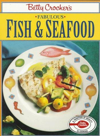 Betty Crocker's fabulous fish and seafood by