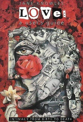 Love: A User's Guide