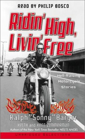 Ridin' High, Livin' Free