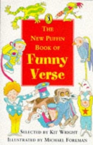 The New Puffin Bkook of Funny Verse by Kit Wright
