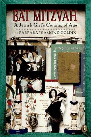 Bat Mitzvah by Barbara Diamond Goldin, Erika Weihs