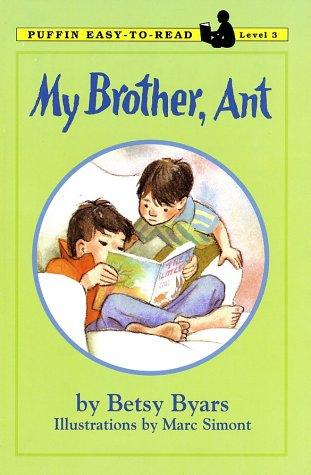 My Brother, Ant by Betsy Cromer Byars