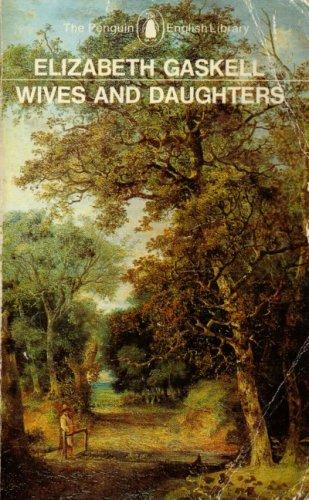 Wives and daughters by Elizabeth Cleghorn Gaskell