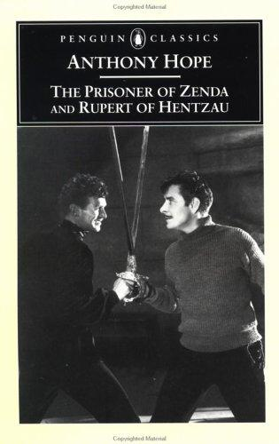 The prisoner of Zenda : being the history of three months in the life of an English gentleman