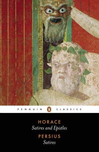 The Satires of Horace and Persius (Penguin Classics) by Horace, Aulus Persius Flaccus
